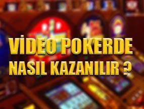 Video Pokerde Nasıl Kazanılır ?