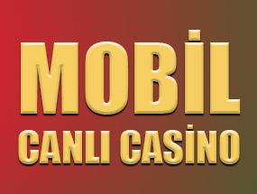 Mobil Canlı Casino