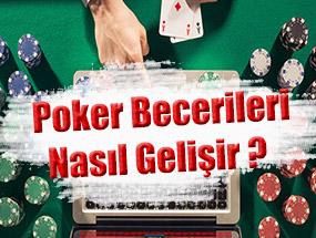 Online Olarak Poker Becerileri Geliştirmek